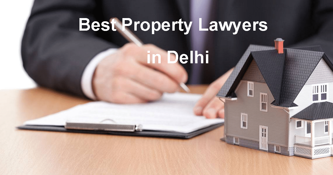 Property lawyers in Delhi